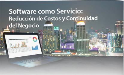 Software como Servicio: Reducción de Costos y Continuidad del Negocio PARTE I