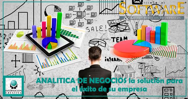 ANALITICA DE NEGOCIOS la solución para el éxito de su empresa