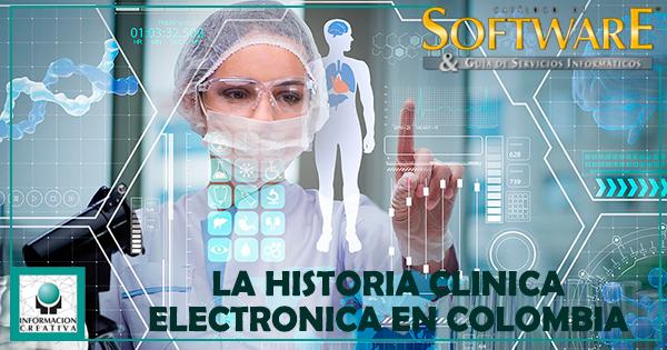 LA HISTORIA CLINICA ELECTRONICA EN COLOMBIA
