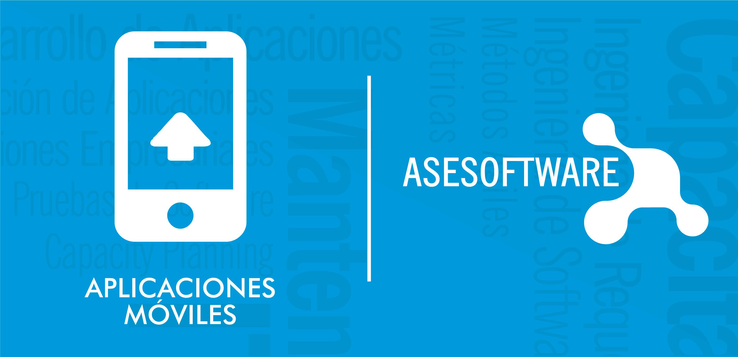 Desarrollo de Software para Aplicaciones Móviles | ASESOFTWARE