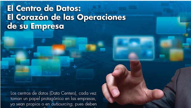 El Centro de Datos: El Corazón de las Operaciones de su Empresa -Parte I
