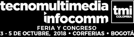 VUELVE A COLOMBIA LA FERIA TECNOMULTIMEDIA INFOCOMM