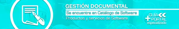 GESTIÓN DOCUMENTAL | SOFTWARE Y SERVICIOS