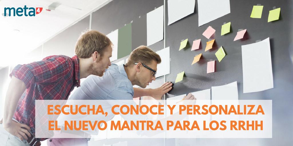Escucha, conoce y personaliza: el nuevo mantra para los RRHH